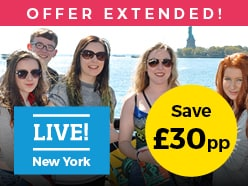 LIVE! New York - save £30pp!
