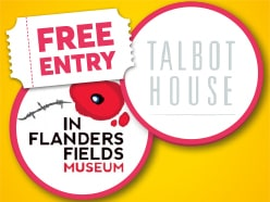 FREE ENTRY to In Flanders Field Museum & Talbot House