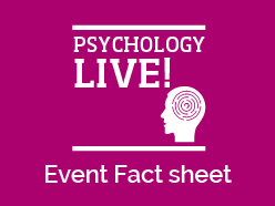 Download a Psychology LIVE! fact sheet